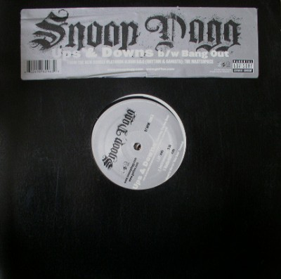 Snoop Dogg - Ups & Downs / Bang Out