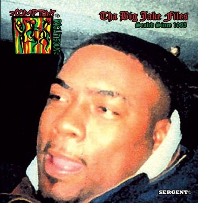 Compton's Righteous - Tha Big Jake Files Sealed Since 1995