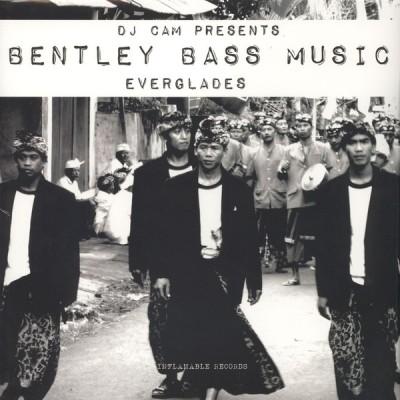 DJ Cam - Bentley Bass Music: Everglades