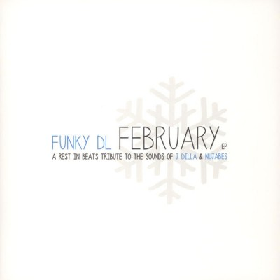 Funky DL - February EP: A Rest In Beats Tribute To J Dilla & Nujabes EP 1