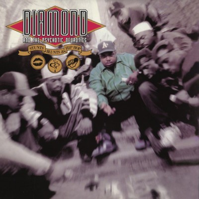 Diamond D & The Psychotic Neurotics - Stunts, Blunts, & Hip Hop
