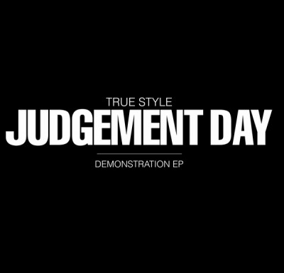 True Style - Judgement Day (Demonstration EP)