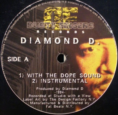 Diamond D / The Fantastic 4 - With The Dope Sound / You're In The Wrong Place