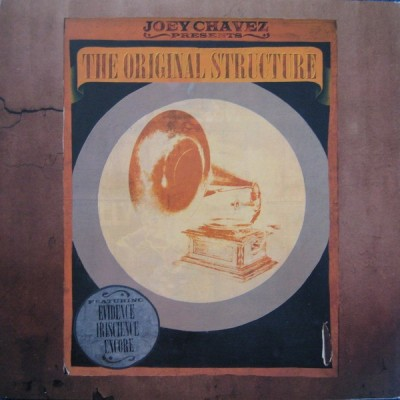 Joey Chavez - The Original Structure