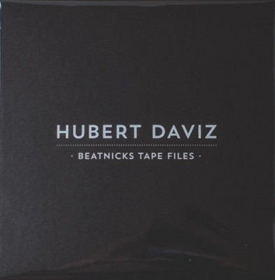 Hubert Daviz - Beatnicks Tape Files