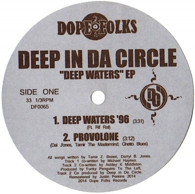 Deep In Da Circle - Deep Waters