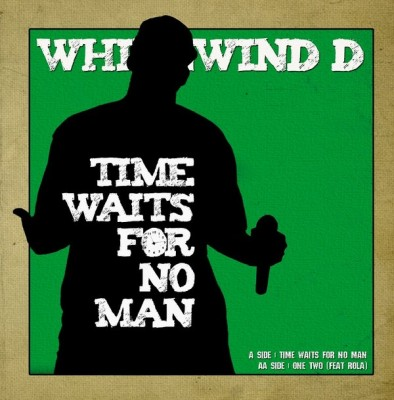MC Whirlwind D - Time Waits For No Man / One, Two
