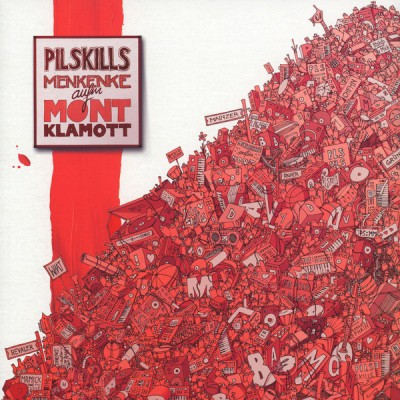 Pilskills - Menkenke Aufm Mont Klamott
