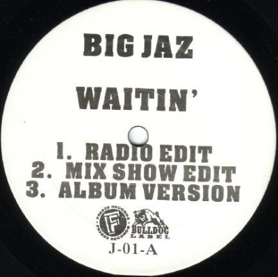 Big Jaz - Waitin' / Foundation