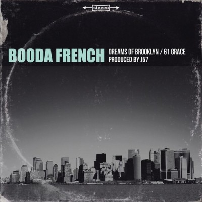 Booda French - Dreams Of Brooklyn