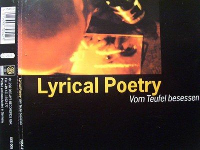 Lyrical Poetry - Vom Teufel Besessen