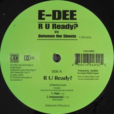 E-Dee - R U Ready? / Between The Sheets