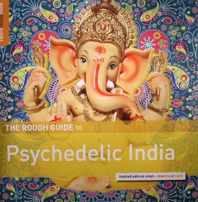 Various - The Rough Guide To Psychedelic India