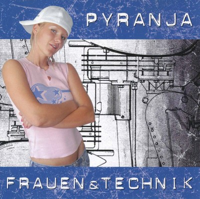 Pyranja - Frauen & Technik