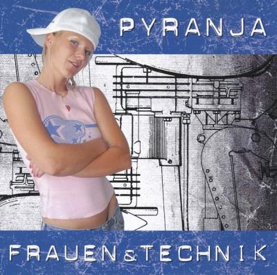 Pyranja - Frauen & Technik