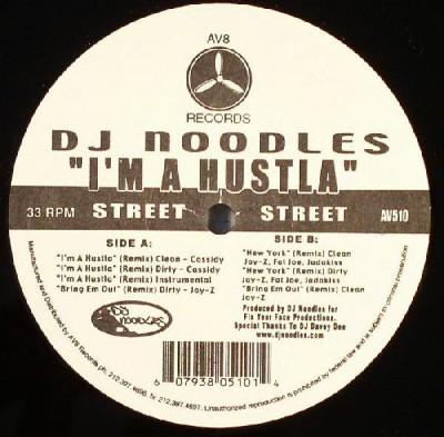 DJ Noodles - I'm A Hustla