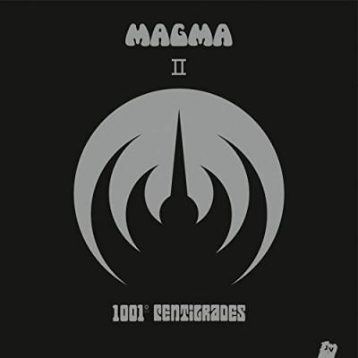 Magma - II - 1001° Centigrades