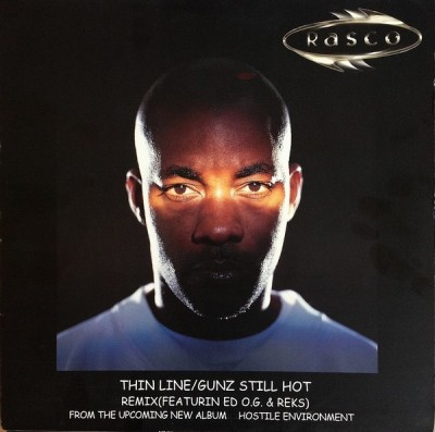 Rasco - Thin Line / Gunz Still Hot (Remix)