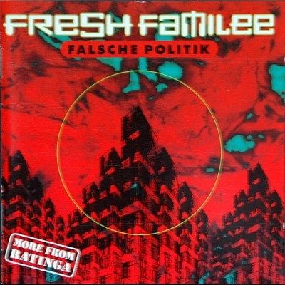 Fresh Familee - Falsche Politik