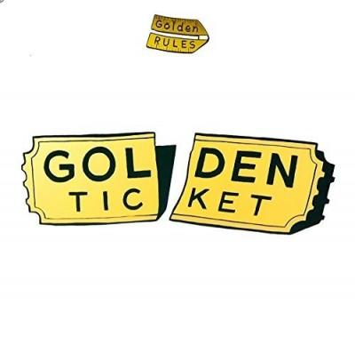 Golden Rules - Golden Ticket