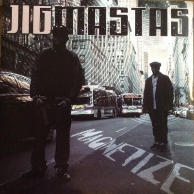 Jigmastas - Magnetize / Resurge