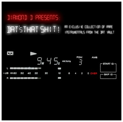 Diamond D - Dat's That Shit! An Exclusive Collection Of Rare Instrumentals From The DAT Vault