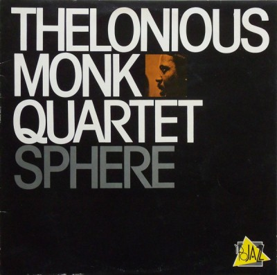 The Thelonious Monk Quartet - Sphere