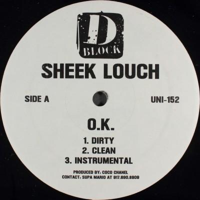 Sheek Louch - O.K. / I Didn't Forget