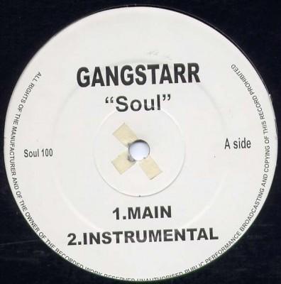Gang Starr - Soul / Talking Bout You
