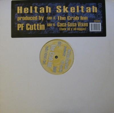 Heltah Skeltah - The Crab Inn / Caca Gosa Vixen (Fuck All Y'all Niggas)