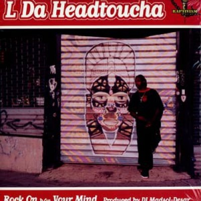 L Da Headtoucha - Rock On / Your Mind