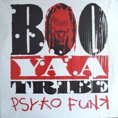 Boo-Yaa T.R.I.B.E. - Psy-ko Funk