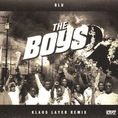 Blu - The Boys - Klaus Layer Remix