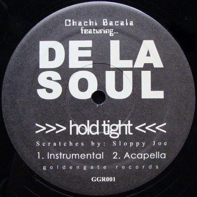 De La Soul - Hold Tight