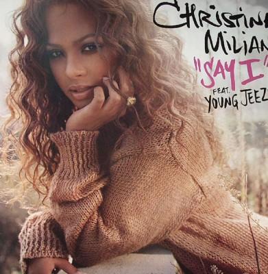 Christina Milian - Say I