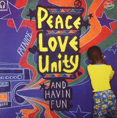Fatnice - Peace Love Unity & Havin Fun