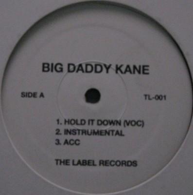 Big Daddy Kane - Hold It Down / Unda Presha