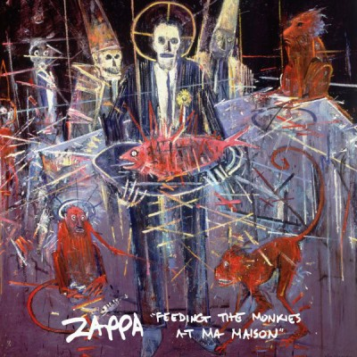 "Frank Zappa - ""Feeding The Monkies At Ma Maison"""