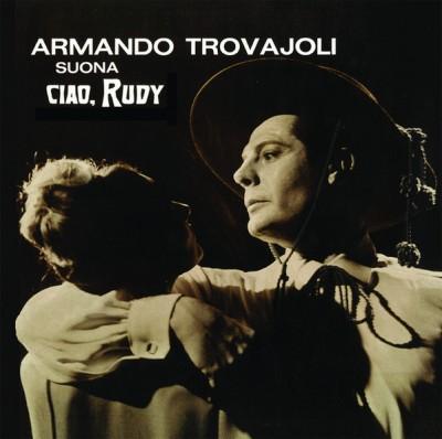 Armando Trovaioli - Ciao, Rudy