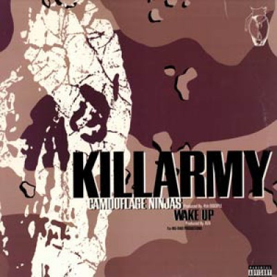 Killarmy - Camouflage Ninjas / Wake Up