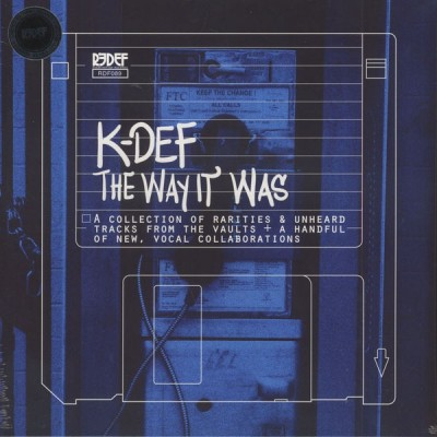 K-Def - The Way It Was