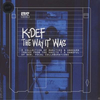 K-Def - The Way It Was