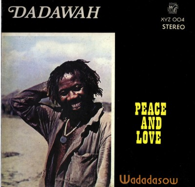 Dadawah - Peace And Love - Wadadasow
