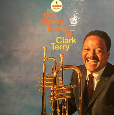 Clark Terry - The Happy Horns Of Clark Terry