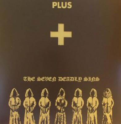 Plus - The Seven Deadly Sins