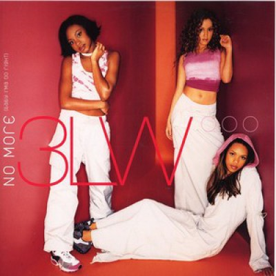 3LW - I Can't Take It (No More) / No More (Baby I'ma Do Right)