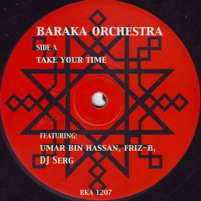Baraka Orchestra - Take Your Time / Alchemy / Running Out