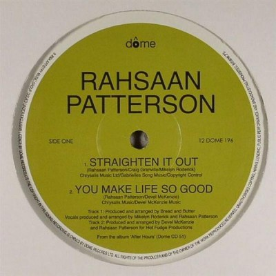 Rahsaan Patterson / Jimmy Sommers Featuring Rahsaan Patterson - Straighten It Out / You Make Life So Good / What Am I Gonna Do? (DJ Spinna Mix)