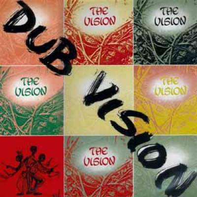 The Vision - Dub Vision