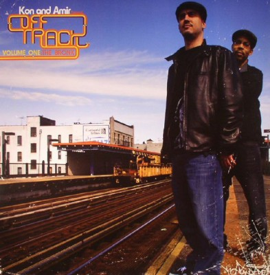 Kon & Amir - Off Track Volume One: The Bronx